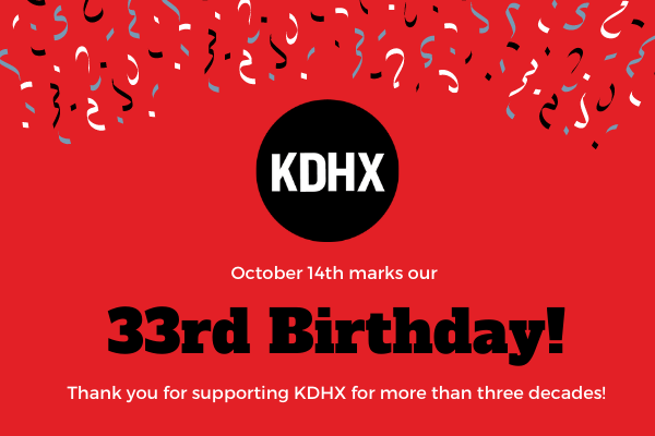 KDHX celebrates 33 years of broadcasting on October 14, 2020.