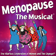The poster for 'Menopause the Musical' at the Playhouse at Westport