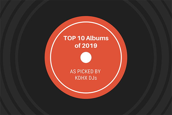 Top 10 Albums of 2019: Heavy Rotation