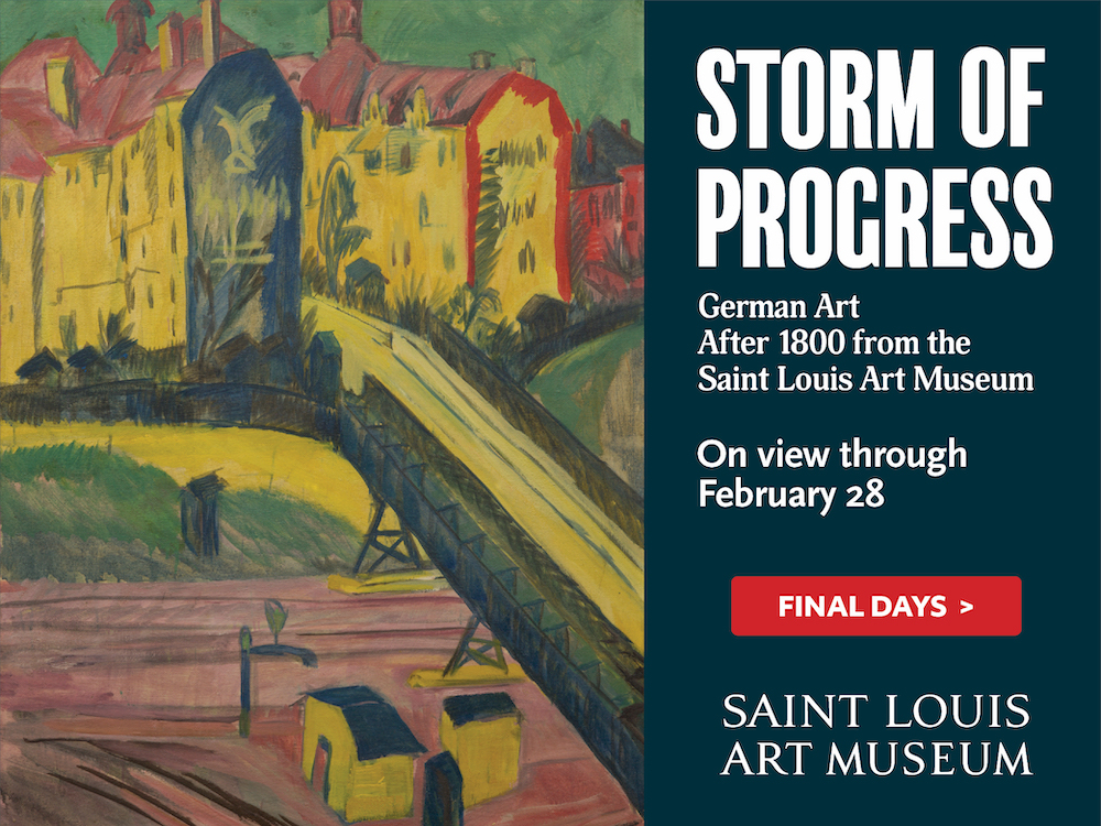Storm Of Progress ad. German art after 1800 from the St. Louis Art Museum. On view through February 28.