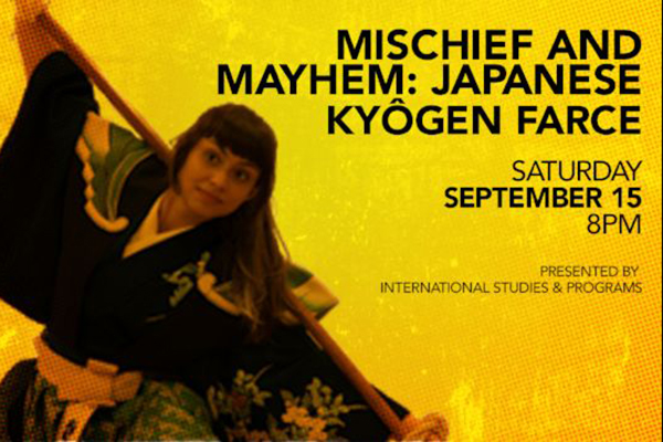 Mischief and Mayhem: Japanese Kyŏgen Farce